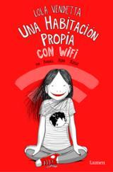 Una habitación propia con wifi. Planeta Vendetta - Riba Rossy, Raquel