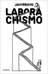 Laborachismo - Javirroyo