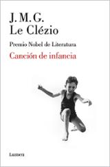 Canción de infancia - Le Clézio, J.M.G.