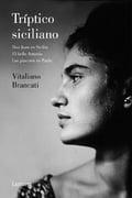 Tríptico siciliano - Brancati, Vitaliano