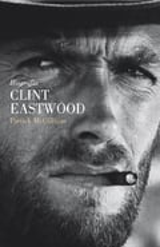 Clint Eastwood. Biografía