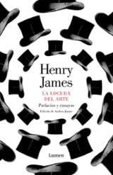 La locura del arte - James, Henry