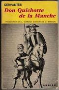 Don Qujote de la Mancha.