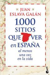 1000 sitios que ver en España al menos una vez en la vida