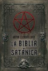 La Biblia satánica - La Vey, Anton Szandor
