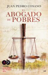 El abogado de pobres. Premio abogados 2014 - Cosano, Juan Pedro