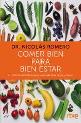 Comer bien para bien estar - Romero, Dr. Nicolás