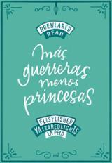 Más guerreras, menos princesas - Flisfisher