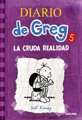 Diario de Greg 5: la cruda realidad - Kinney, Jeff