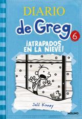 Diario de Greg 6: ¡Atrapados en la nieve! - Kinney, Jeff