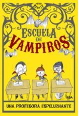Escuela de vampiros, 4. Una profesora espeluznante