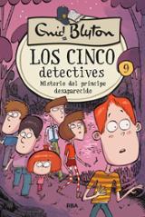 Los cinco detectives 9. Misterio del príncipe desaparecido - Blyton, Enid