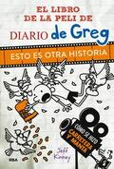 El libro de la peli de Diario de Greg. Esto es otra historia