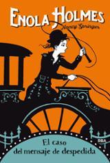 Enola Holmes, 6. El caso del mensaje de despedida - Springer, Nancy