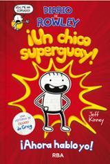 Diario de Rowley. ¡Un chico super guay!