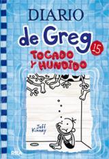 Diario de Greg, 15- Tocado y hundido - Kinney, Jeff
