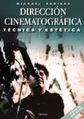 Dirección cinematográfica: técnica y estética - Rabiger, Michael