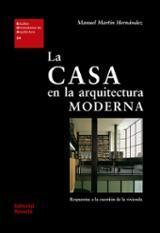 La casa en la arquitectura moderna - Martin, Manuel