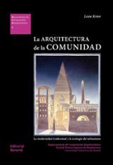 La Arquitectura de la Comunidad - Krier, Léon