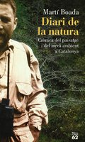 Diari de la Natura. Crònica del paisatge i del medi ambient a Cat