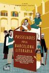Passejades per la Barcelona Literària