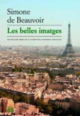 Les belles imatges - Beauvoir, Simone De