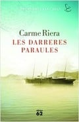 Les Darreres Paraules (Premi Sant Joan 2016) - Riera, Carme