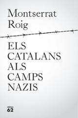 Els catalans als camps nazis - Roig, Monserrat