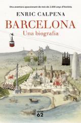 Barcelona. Una biografia - Calpena, Enric