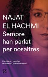 Sempre han parlat per nosaltres - El Hachmi, Najat
