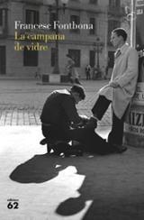 La campana de vidre - Fontbona, Francesc