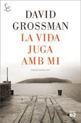 La vida juga amb mi - Grossman, David