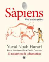 Sàpiens. El naixement de la humanitat - Casanave, Daniel