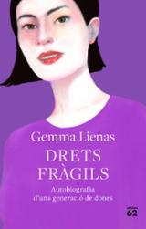 Drets fràgils - Lienas, Gemma