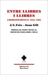 Entre llibres i llibres. Correspondència 1935-1983 - Foix, J. V.