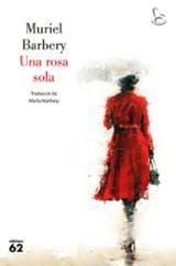 Una rosa sola - Barbery, Muriel