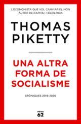 Una altra forma de socialisme - Piketty, Thomas