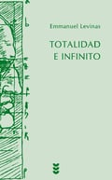 Totalidad e infinito - Levinas, Emmanuel
