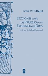 Lecciones sobre las pruebas de la existencia de Dios - Hegel, G.W.F.