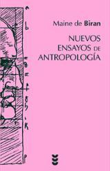 Nuevos ensayos de antropología - de Biran, Maine