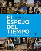 El espejo del tiempo: La historia y el arte de España