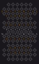 Paseos nocturnos - Dickens, Charles
