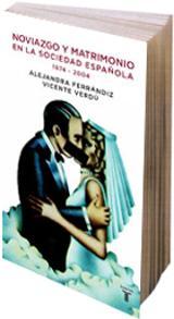 Noviazgo y matrimonio en la sociedad española