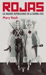 Rojas: Las mujeres republicanas - Nash, Mary