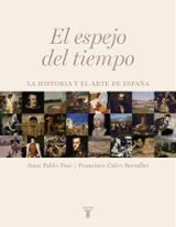 El espejo del tiempo. La historia y el arte de España