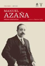 Manuel Azaña. Obras Completas Vol 1 1987-1920