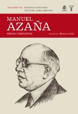 Manuel Azaña. Obras Completas. Vol. VII: Escritos póstumos. Apunt
