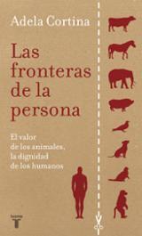 Las fronteras de la persona. El valor de los animales, la dignida