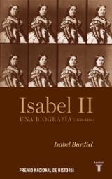 Isabel II. Una biografía - Burdiel, Isabel