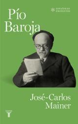 Pío Baroja - Mainer, Jose-Carlos